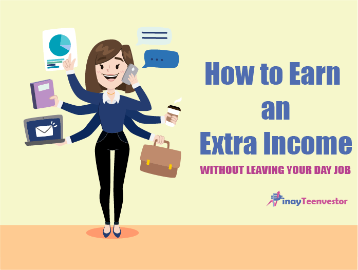 How to Earn an Extra Income Without Leaving Your Day Job