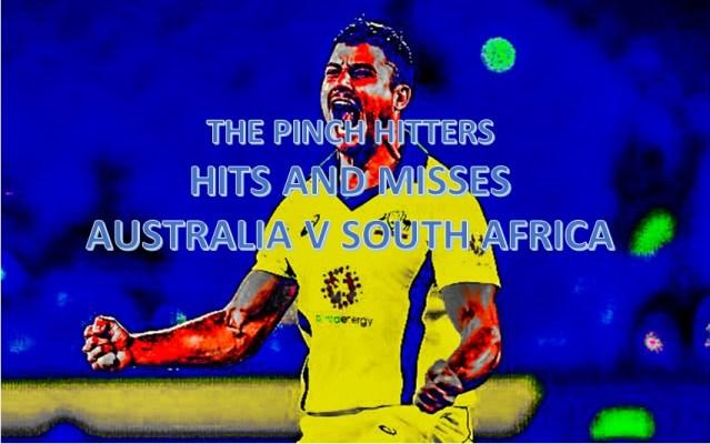 Hits and Misses – Australia v South Africa ODI Series 2018/19