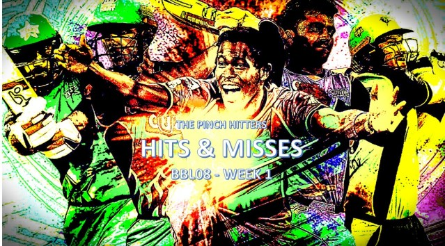 Hits and Misses: BBL08 Week 1