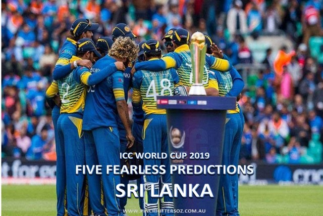 Five Fearless Predictions: Sri Lanka at World Cup 2019