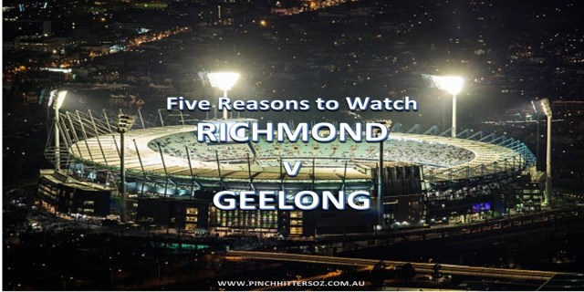 AFL 2019: Richmond v Geelong Rd 12 – Five Reasons to Watch