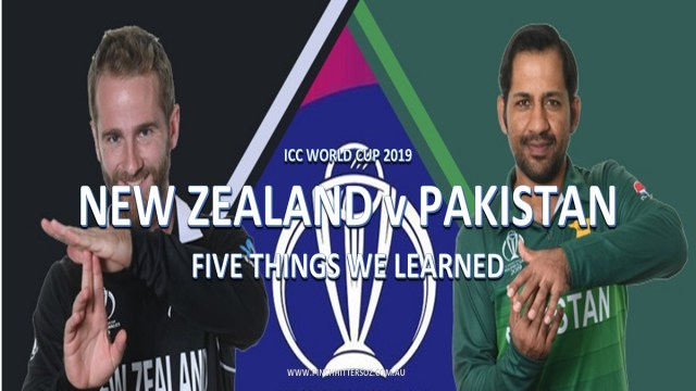CWC19: Pakistan vs New Zealand – Five Things We Learned
