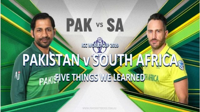 CWC19: Pakistan vs South Africa – Five Things We Learned