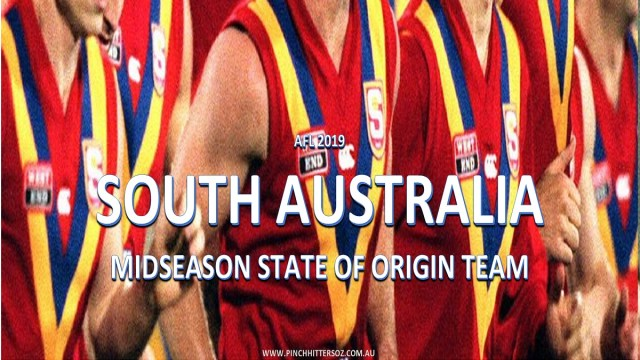 AFL 2019: South Australia – Mid-Season State of Origin Team