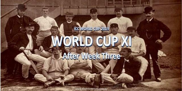 World Cup XI After Week Three