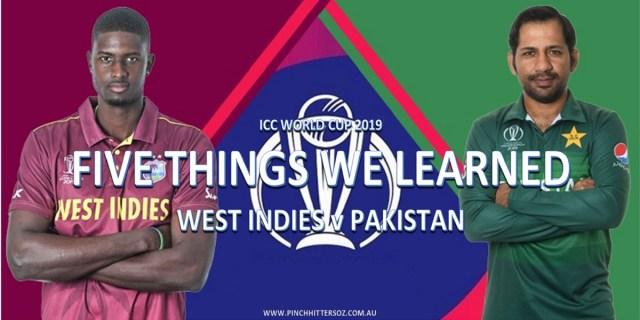 CWC19: West Indies vs Pakistan – Five Things We Learned