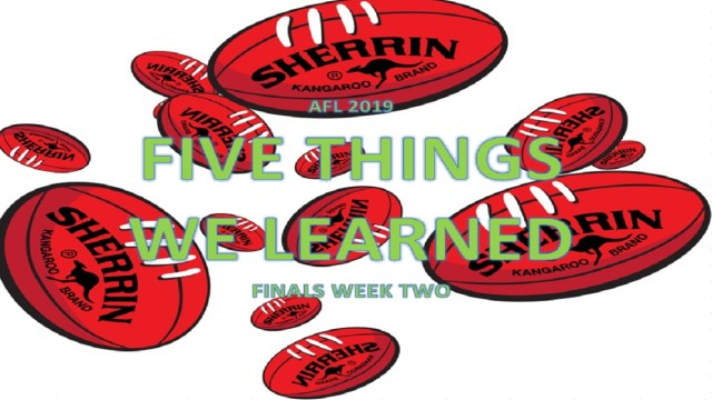 AFL 2019: Five Things We Learned – Semi Finals