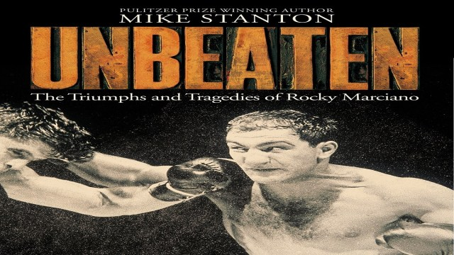 Unbeaten – the triumph and tragedies of Rocky Marciano