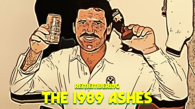 Remembering the 1989 Ashes