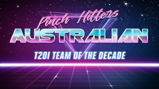 Australian T20I Team of the decade (2010-2019)