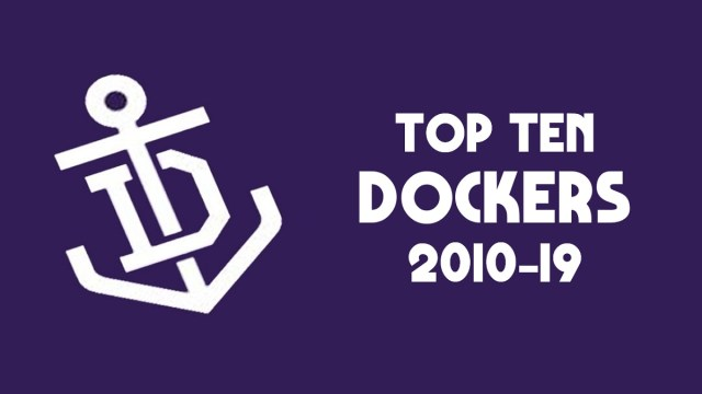 Top Ten Dockers 2010-2019
