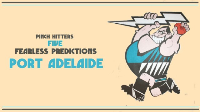 AFL 2020: Port Adelaide – Five Fearless Predictions