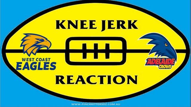 AFL 2020: West Coast v Adelaide – Round Six Knee Jerk Reaction