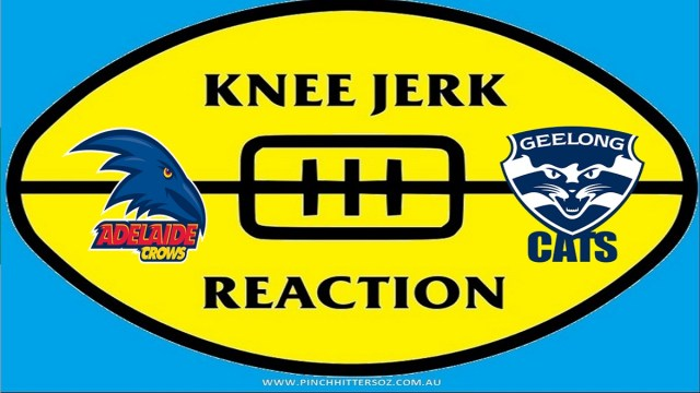 AFL 2020: Adelaide v Geelong – Round 13 Knee Jerk Reaction