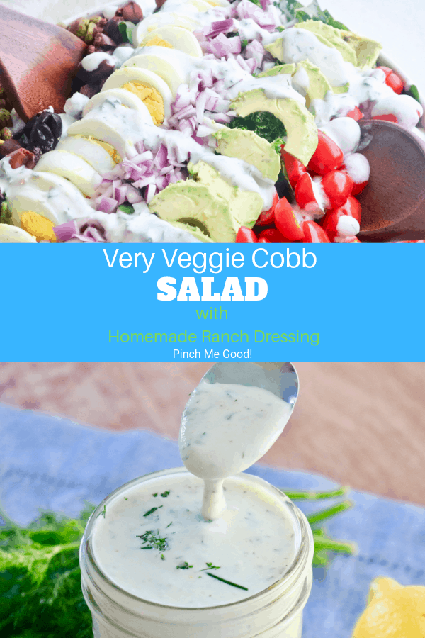 Very Veggie Cobb Salad - with Homemade Ranch Dressing