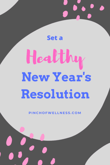 How to set a healthy New Year's Resolution