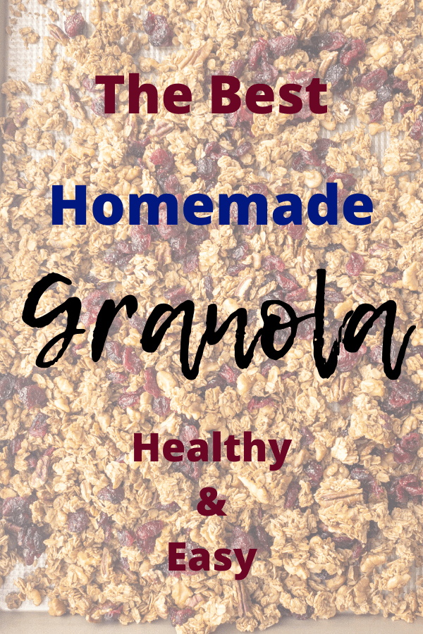 the best homemade healthy granola