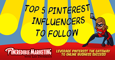 Top 5 Pinterest Influencers to Follow