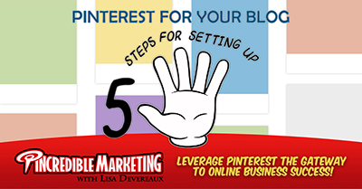 5 Steps for Setting up your Blog for Pinterest