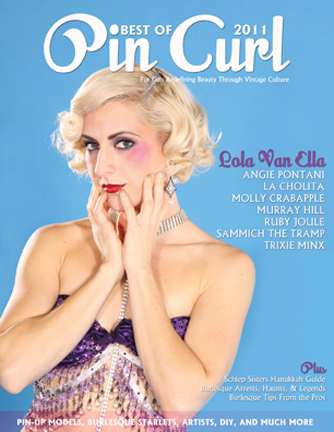 Lola Van Ella on Best of Pin Curl Magazine 2011. Photo: Shoshana of DallasPinUp.com, MUAH: Ladonna Stein.  Special Thanks: One Star Designs, SKS, Besume