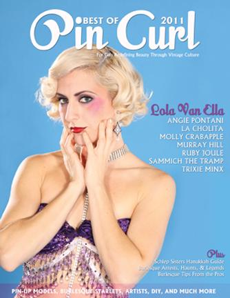 Lola Van Ella on Best of Pin Curl Magazine 2011. Photo: Shoshana of DallasPinUp.com, MUAH: Ladonna Stein.  Special Thanks: One Star Designs, SKS, Besume