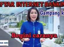 Cara Registrasi Internet Banking BRI