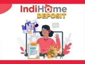 Biaya deposit Indihome