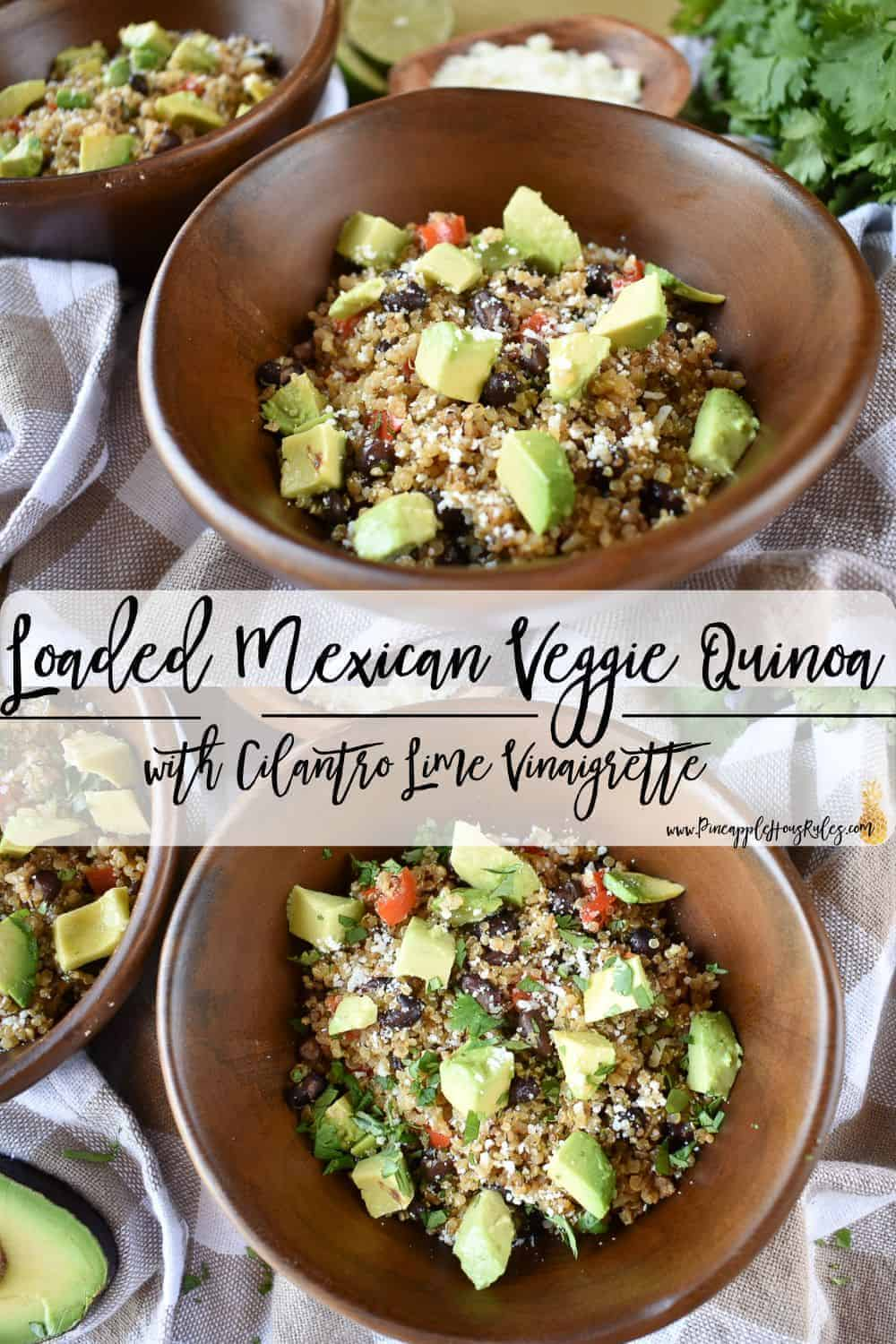 Loaded-Mexican-Veggie-Quinoa-with-Cilantro-Lime-Vinaigrette-Pinterest