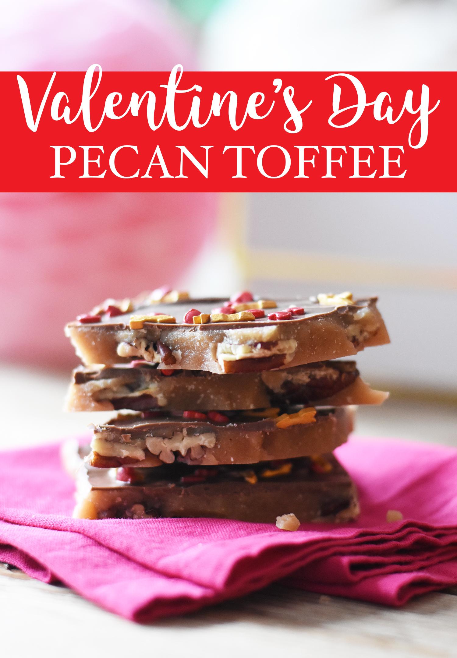 {Valentine's Day} DIY Valentine Gift Pecan Toffee Recipe