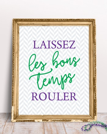 Free Laissez les Bon Temps Rouler Printable Mardi Gras Sign by Pineapple Paper Co.