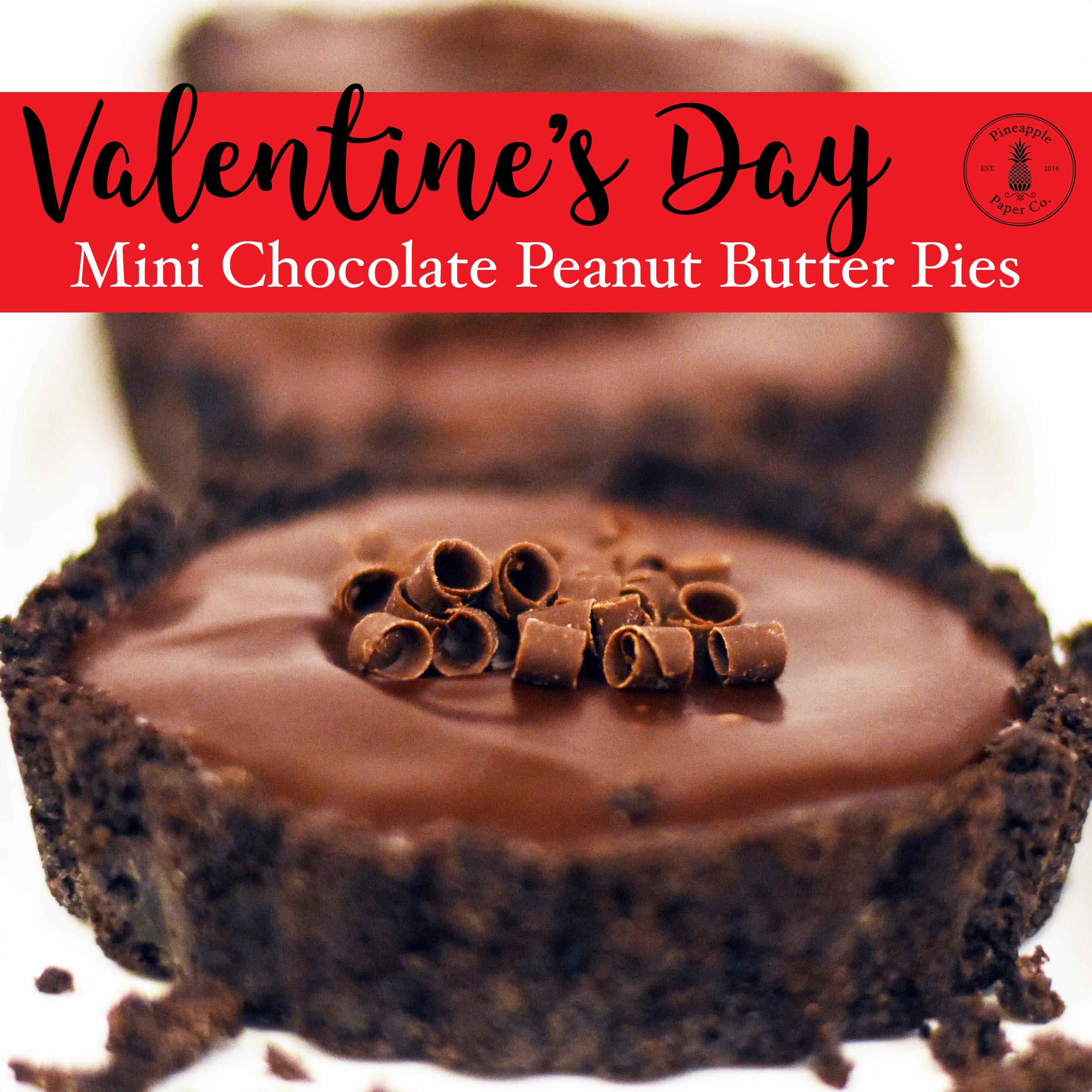 {Valentine's Day} Mini Chocolate Peanut Butter Pie