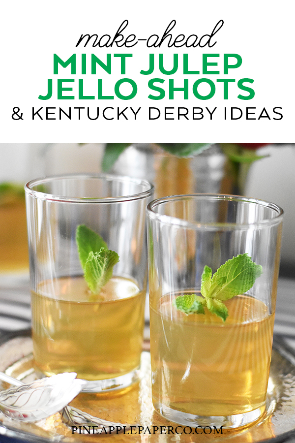 Mint Julep Jello Shots for the Kentucky Derby by Pineapple Paper Co.