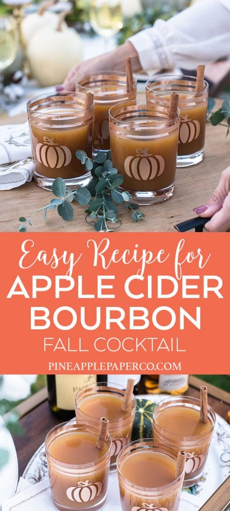 Apple Cider Bourbon Cocktail Recipe by Pineapple Paper Co. for an Easy Thanksgiving Cocktail