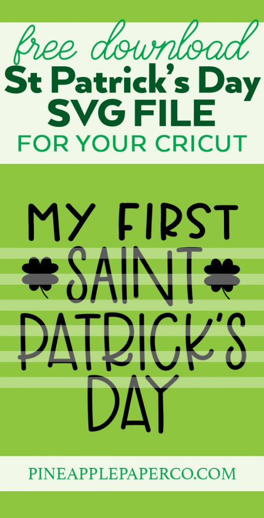 My First St. Patrick's Day SVG FREE from Pineapple Paper Co.