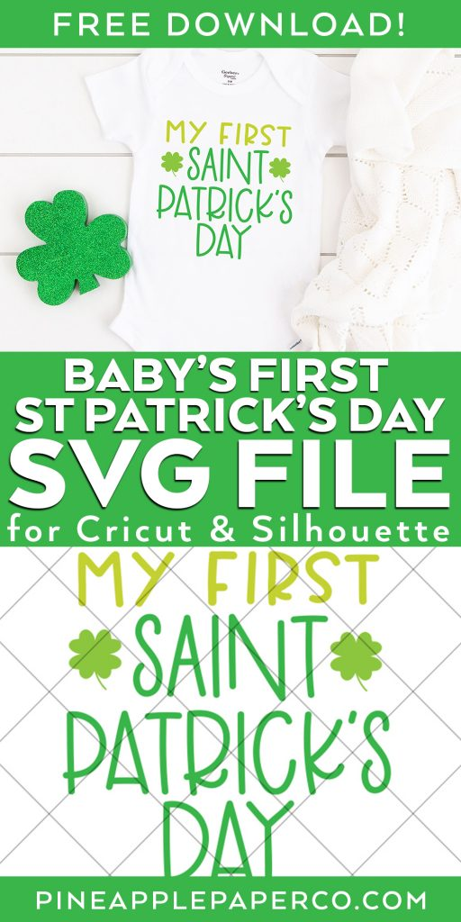 My First St. Patrick's Day Onesie DIY with FREE SVG from Pineapple Paper Co.