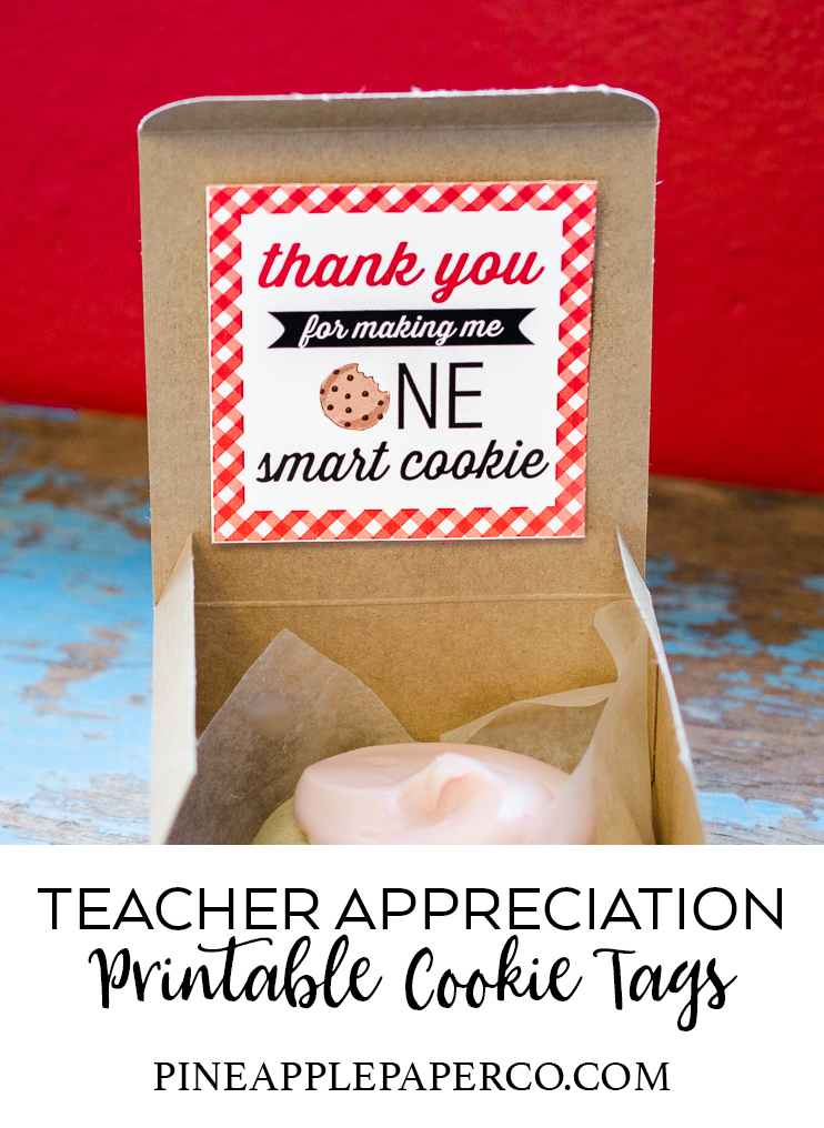 Teacher Appreciation Tag Printables by Pineapple Paper Co.