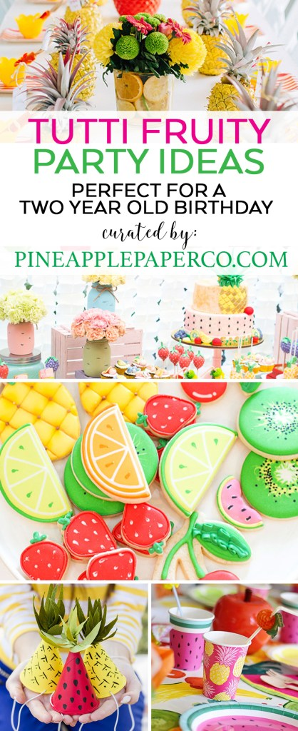 Twotti Frutti Party Ideas curated by Pineapple Paper Co.