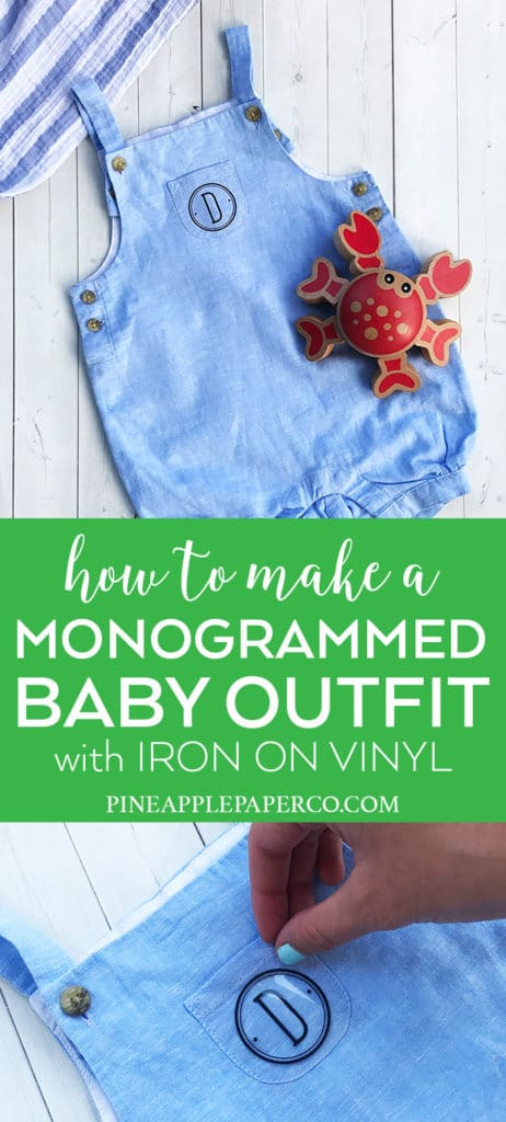 Monogrammed Baby Outfit with Cricut Iron On Vinyl by Pineapple Paper Co.