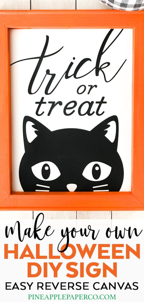 How to Make a Reverse Canvas with your Cricut for Halloween by Pineapple Paper Co.