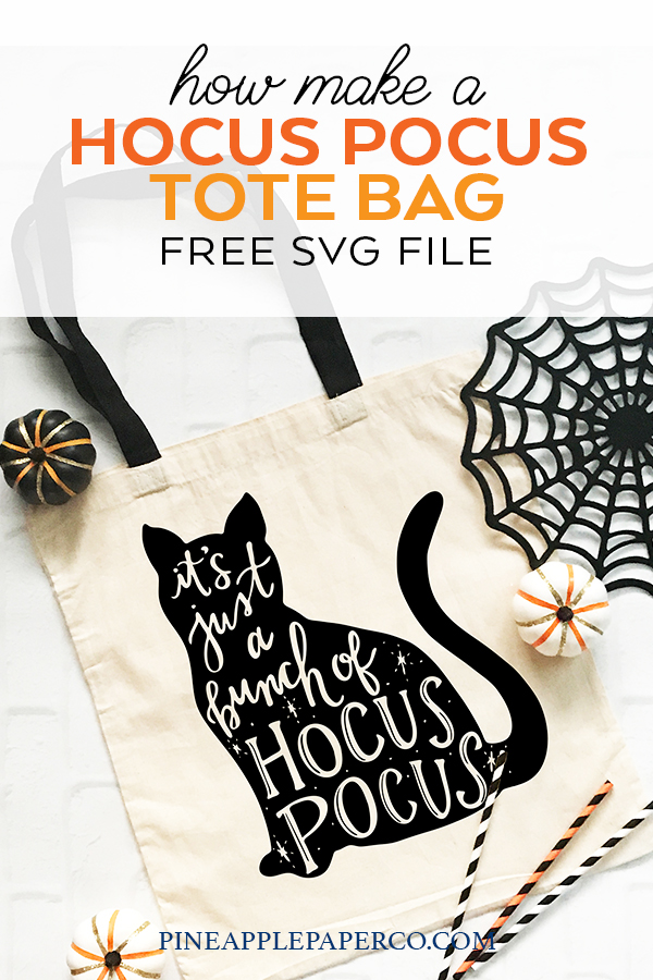 Free Halloween SVG File - Hocus Pocus Tote Bag with Black Cat by Pineapple Paper Co.