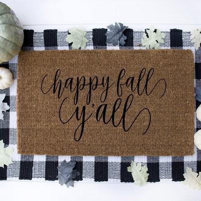 Cricut DIY Doormat and Happy Fall Y'all Free SVG