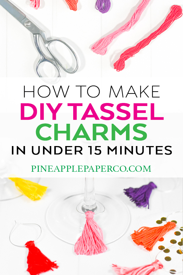 Make Easy DIY Tassel Charms by Pineapple Paper Co.