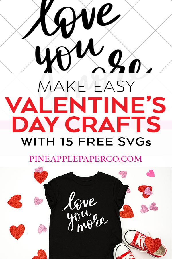 Download a FREE Love You More Valentine's Day SVG File by Pineapple Paper Co.