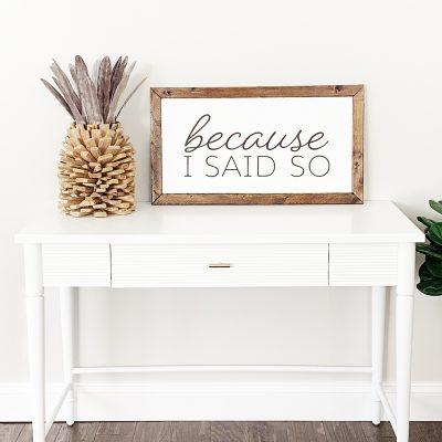 Easy DIY Wooden Farmhouse Sign with your Cricut