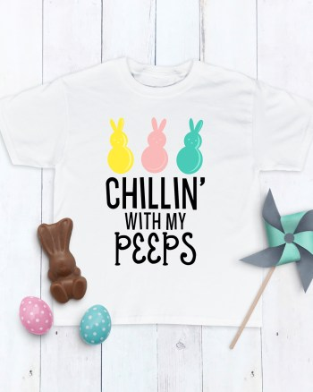 Chillin' with My Peeps Easter Shirt by Pineapple Paper Co. in Cricut Design Space