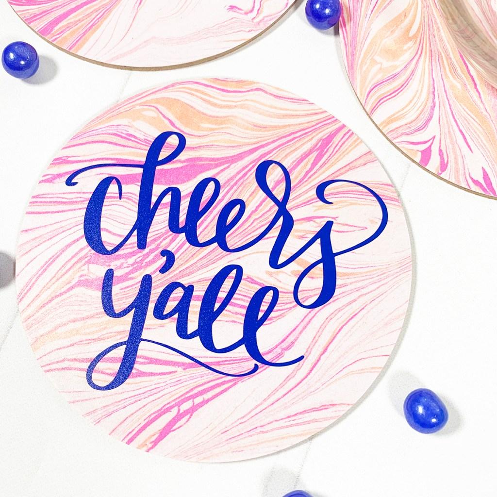 Cheers Y'all Marble Vinyl DIY Coasters by Pineapple Paper Co.