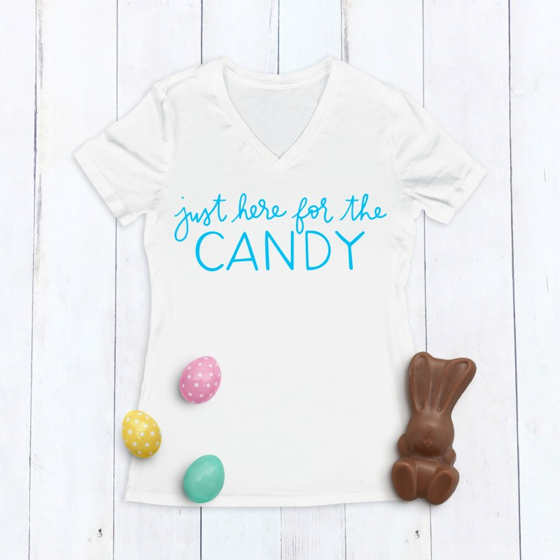 Just Here for the Candy Easter Shirt