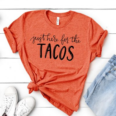 Just Here for the Tacos Cinco de Mayo SVG