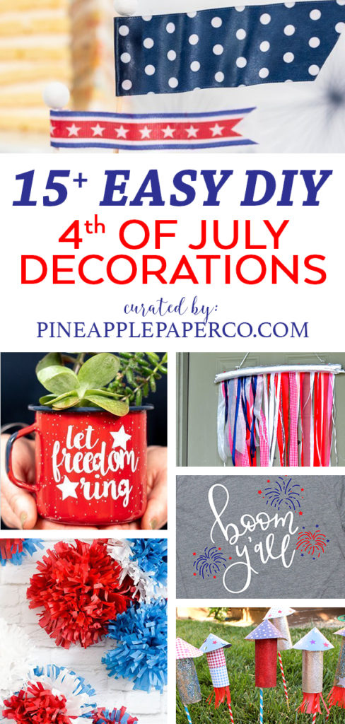 15+ Easy DIY 4th of July Decorations curated by Pineapple Paper Co.