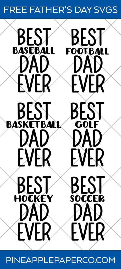 Free Father's Day SVG Files - Best Dad Ever SVG - Pineapple